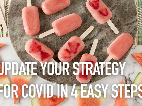 Update Your Strategy for COVID in 4 Easy Steps