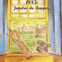 1885: Janelas do Tempo