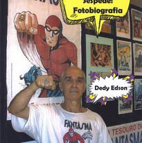 Dedy Edson Sespede: Fotobiografia