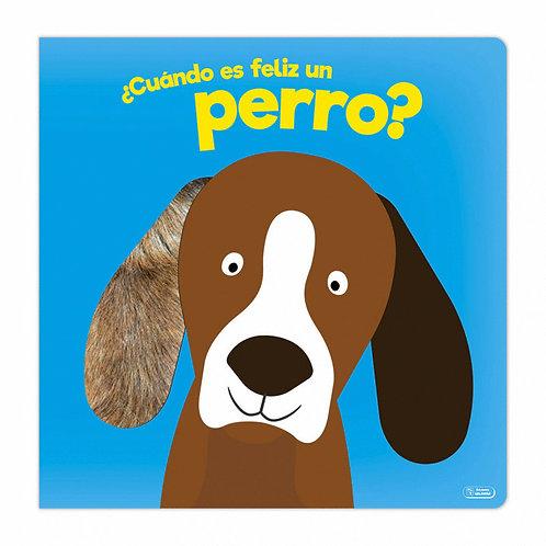Libro Infantil ¿Cuándo Es Feliz Un Perro?