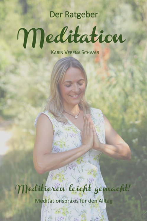 Ratgeber - Meditation leicht gemacht!