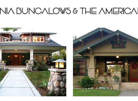 California Bungalows & the American Dream