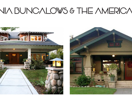 California Bungalows & the American Dream