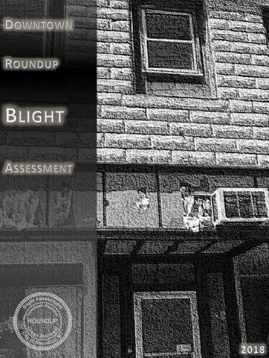 Downtown Roundup Blight Assessment