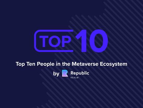 Top 10 People in Metaverses