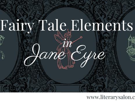 Fairy Tale Elements in 'Jane Eyre'