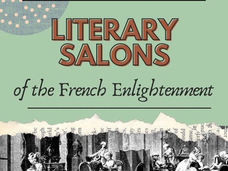 A Historic Glimpse of the French Literary Salons