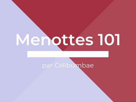 Menottes 101