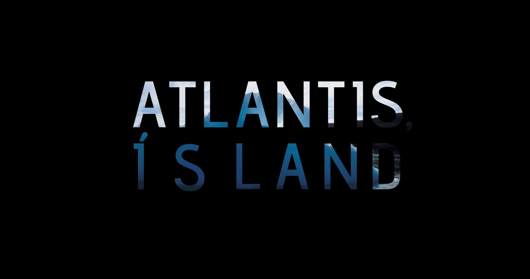 Atlantis, Ísland