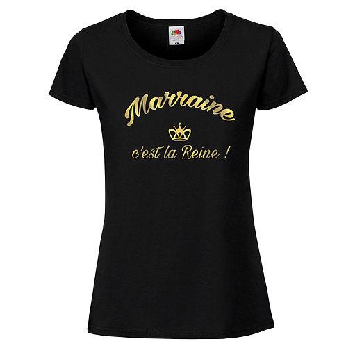 ma reine c'est marraine t-shirt