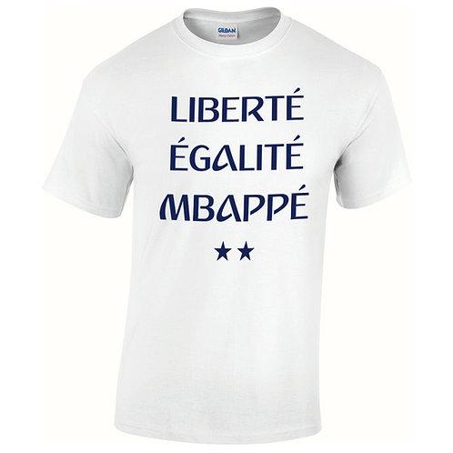 liberté, égalité, Mbappé tee shirt blanc