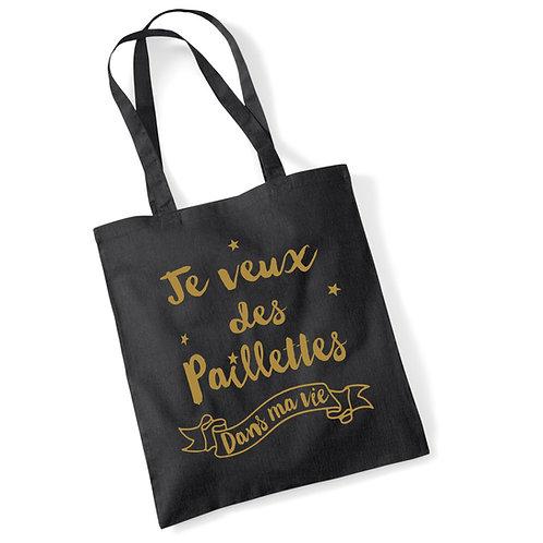 """Tote bag """"PAILLETTES DANS MA VIE"""""""