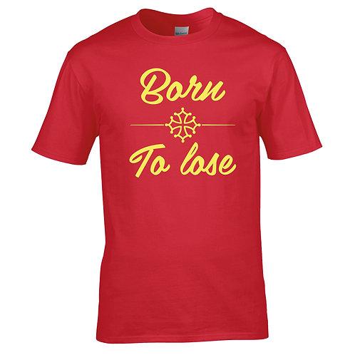 tee-shirt born to lose