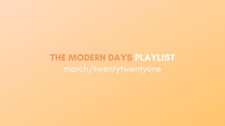 our monthly playlist . march/twentytwentyone