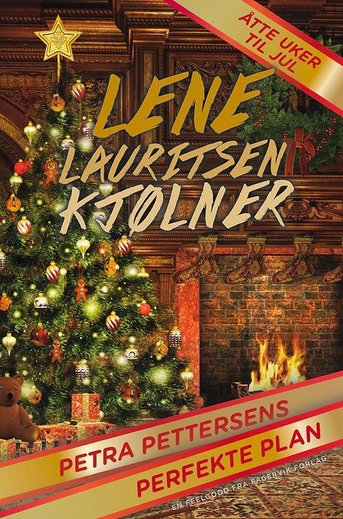 Petra Pettersens perfekte plan - Åtte uker til jul