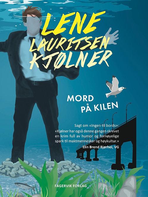 Mord på Kilen - Olivia 6