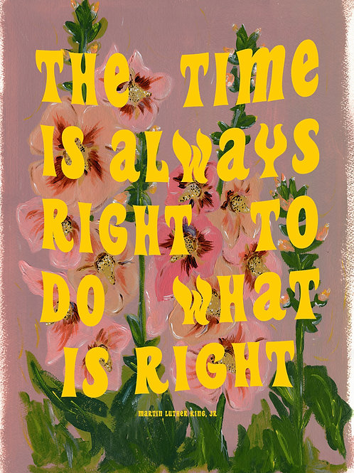 DO WHAT IS RIGHT | Fine Art Giclee Print- 100% of profits to BLM