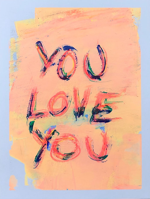You Love You  4