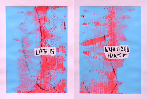 Life Is / What You Make It - 3