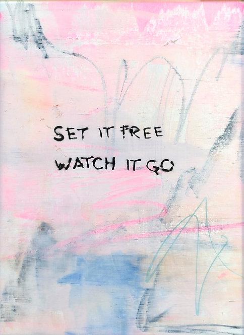 Set it free, watch it go