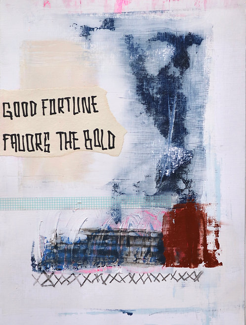 Good Fortune Favors The Bold 3