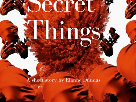Secret Things - Elanne Dundas