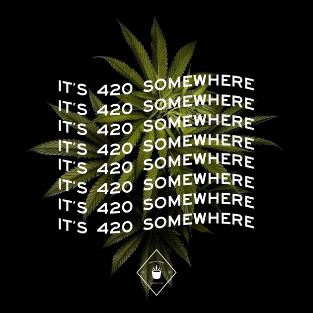 It's 420 somewhere (1).png
