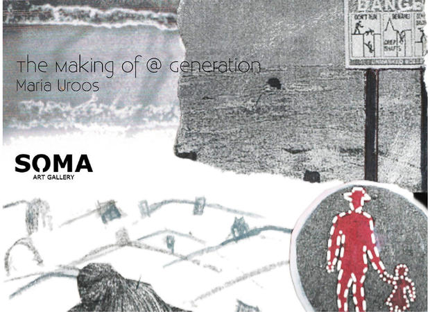 The Making of a Generation- Maria Uroos