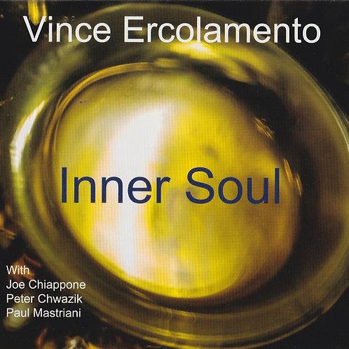 Vince Ercolamento 'Inner Soul' (on CD)