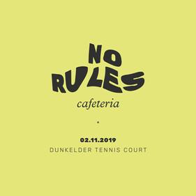 No Rules Cafeteria