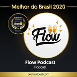 ibest_Vencedores_Feed_Podcast_Flow Podca
