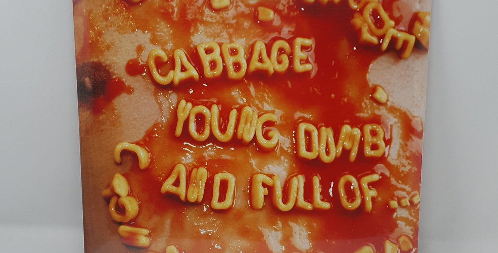 Cabbage Young,Dumb And Full Of Vinyl Album