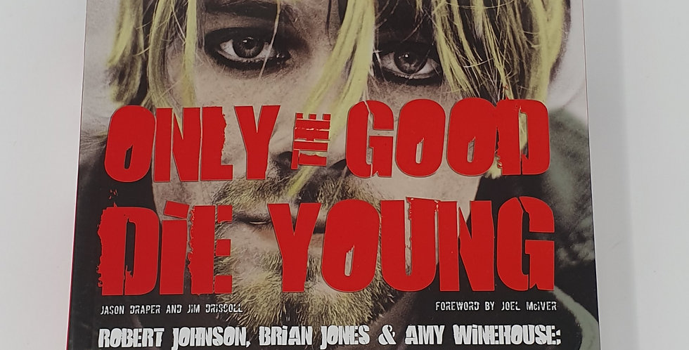 Only The Good Die Young Book