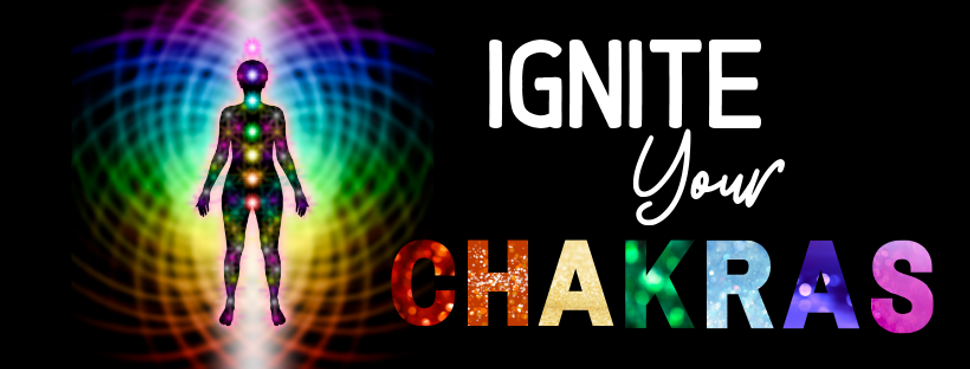 Ignite Your Chakras.png