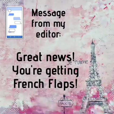 French Flaps? Ooh la la!