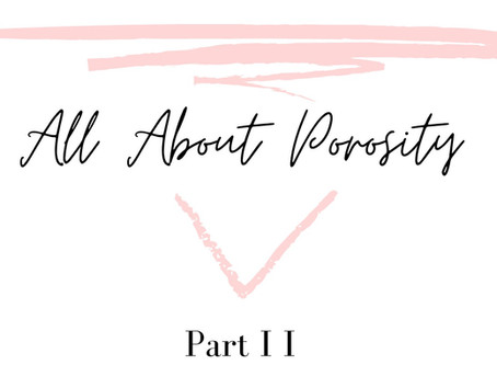 Hair Porosity: Part 2