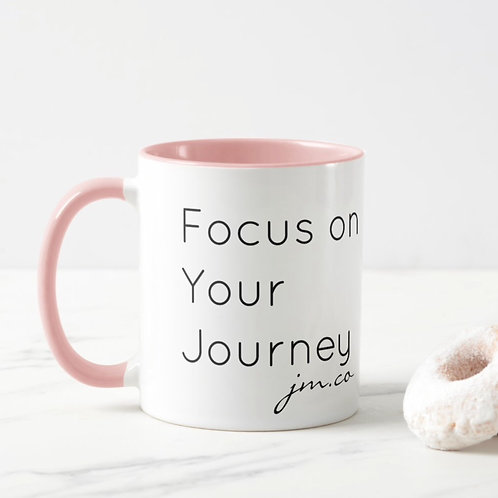 Focus on your journey