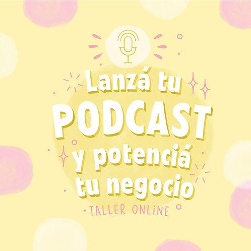 Lanzá tu Podcast