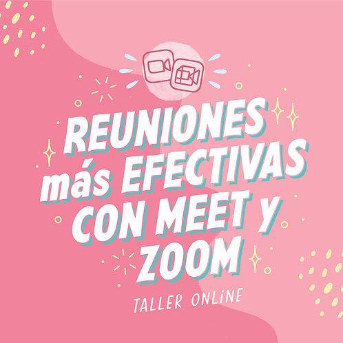 Reuniones más efectivas  con Meet y Zoom
