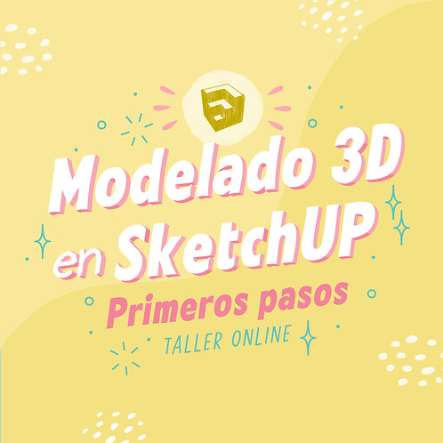 Modelado en 3D con SketchUp