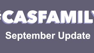 #CASfamily - Our September Update