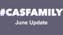 #CASfamily - our June Newsletter