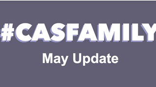#CASfamily - Our May Newsletter