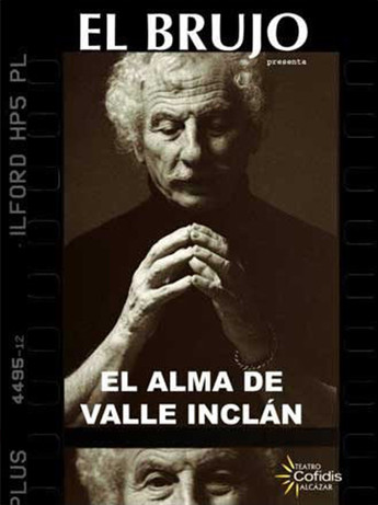 EL BRUJO - EL ALMA DE VALLE INCLÁN