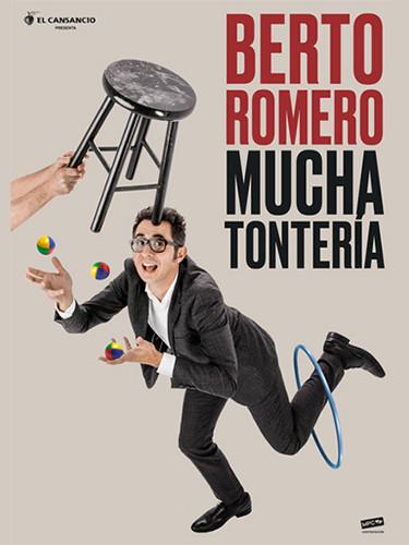 BERTO ROMERO-MUCHA TONTERÍA