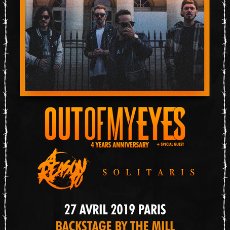Out Of My Eyes 4 Years Anniversary O'Sullivan Backstage Paris – 27/04/2019