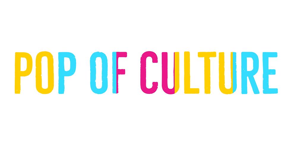 Pop of Culture