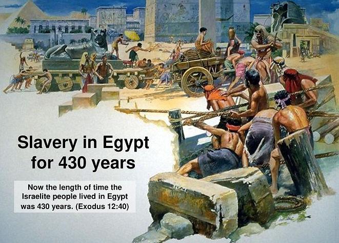 Slavery+in+Egypt+for+430+years.jpg