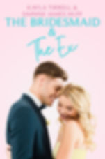 The Bridesmaid and the Ex_ebook-1.jpg
