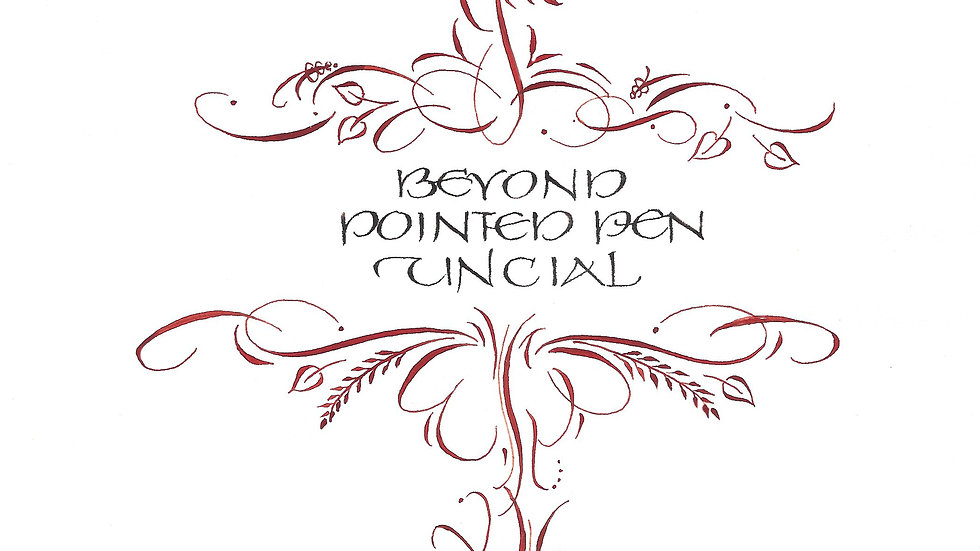 Beyond Pointed Pen Uncial by Barbara Close